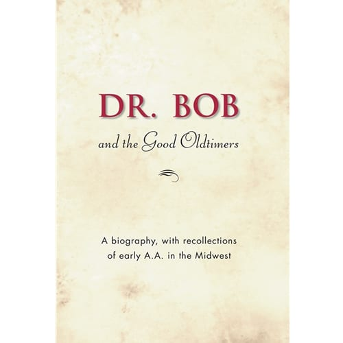 Dr. Bob and the Good Oldtimers