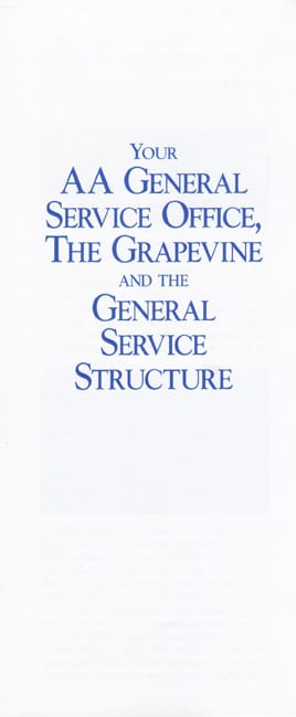 Your AA General Service Office, The Grapevine and the General Service Structure