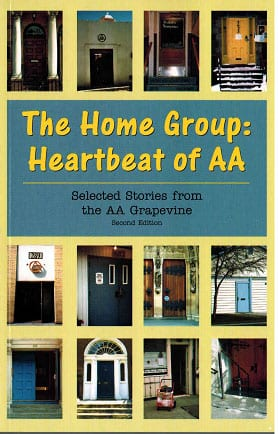 The Home Group: Heartbeat of AA